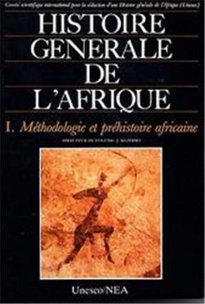 Histoire générale de l'Afrique t1 méthodologie et préhistoire africaine