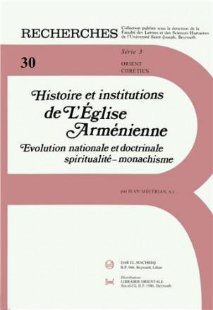 Histoire et institutions de l'église arménienne