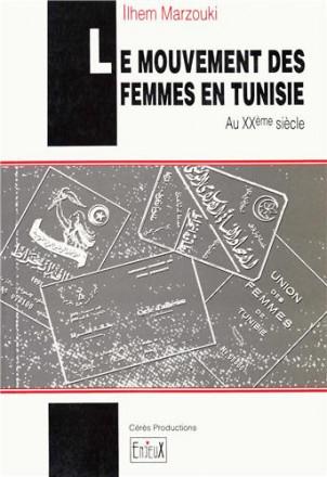 Le mouvement des femmes en Tunisie au XXème siècle