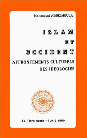 Islam et occident, affrontements culturels des idéologies