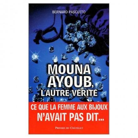 Mouna Ayoub : l'autre vérité