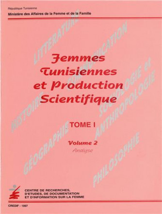 Femmes tunisiennes et production scientique tome 1 volume 2: analyse