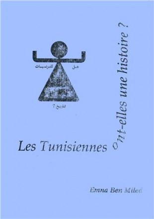 Les tunisiennes ont elles une histoire?