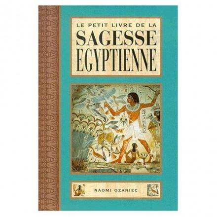 Le petit livre de la sagesse égyptienne
