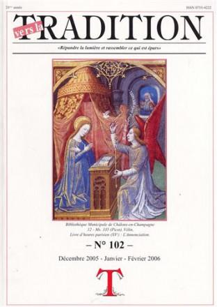 Vers la tradition n° 102: décembre 2005 janvier février 2006