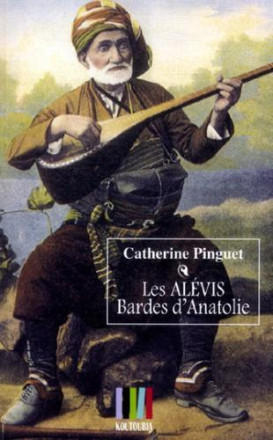 Les Alévis, bardes d'Anatolie