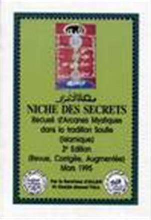 Niche des secrets: recueil d'arcanes mystiques dans la tradition soufie