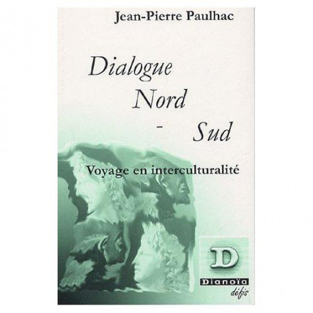 Dialogue nord sud, voyage en interculturalité