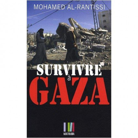 Survivre à Gaza