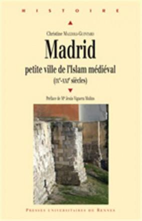 Madrid, petite ville de l'islam médiéval