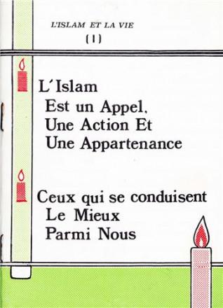 L'islam est un appel, une action et une appartenance