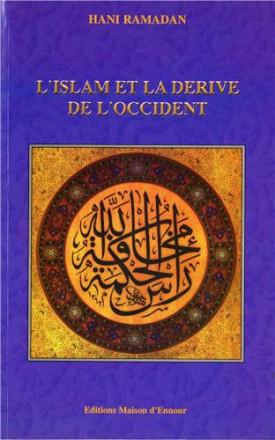 L'islam et la dérive de l'Occident