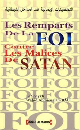 Remparts de la foi contre les malices de Satan