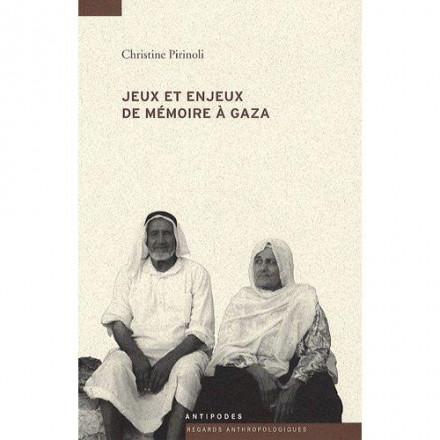 Jeux et enjeux de Mémoire à gaza