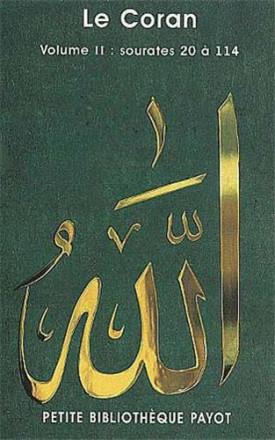 Le Coran. Volume 2, sourates 20 à 114