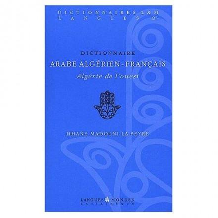 Dictionnaire arabe algérien français