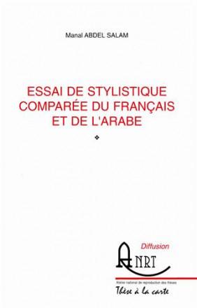 Essai de stylistique comparée du français et de l'arabe