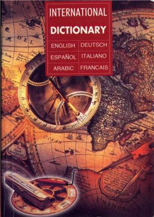 International dictionary english deutsch espanol, italiano, arabic, français