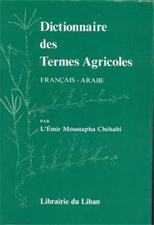 Dictionnaire des termes agricoles français arabe