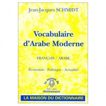 Vocabulaire d'arabe moderne français / arabe
