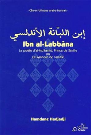 Ibn al Labbana édition bilingue arabe français