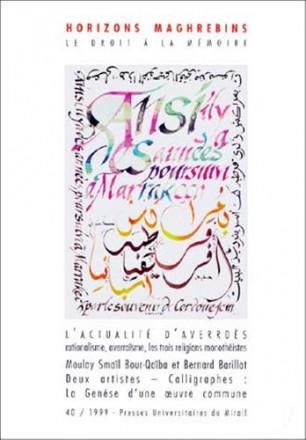 Horizons maghrébins N° 40/1999 L'actualité d'Averroès Rationalisme, averroïsme, les trois religions monothéistes