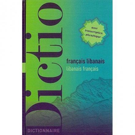 Dictionnaire Libanais français /français Libanais
