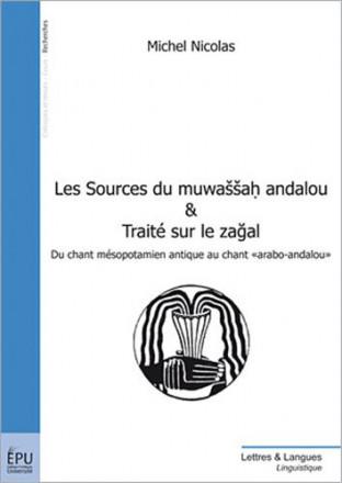 Les sources du muwassah andalou & traité sur le zagal