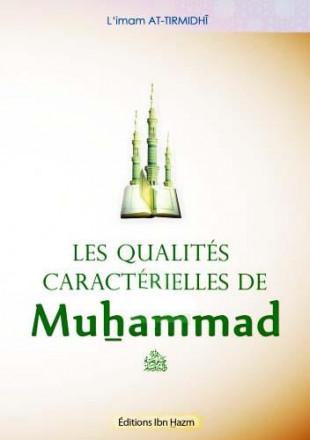 Les qualités caractérielles de Muhammad