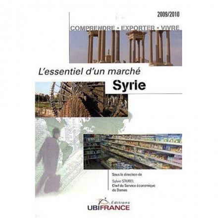 Syrie l'essentiel d'un marche (2e éd) 2009/2010