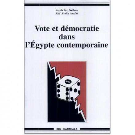Vote et démocratie dans l'Egypte contemporaine