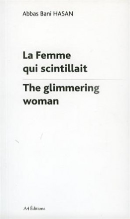 La femme qui scintillait / the glimmering woman
