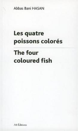Quatre poissons colorés / the four coloured fishes