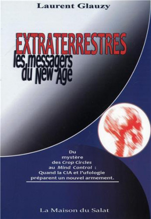 Extraterrestres, les messagers du New Age