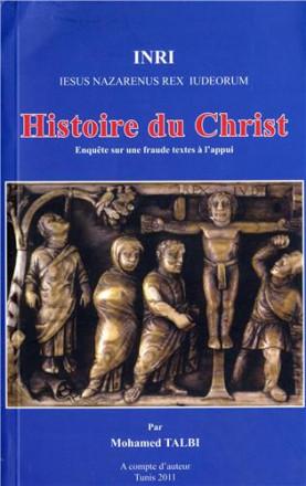 Histoire du Christ, enquête sur une fraude de textes à l'appui