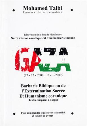 Gaza, barbarie biblique ou de l'extermination sacrée et humanisme coranique
