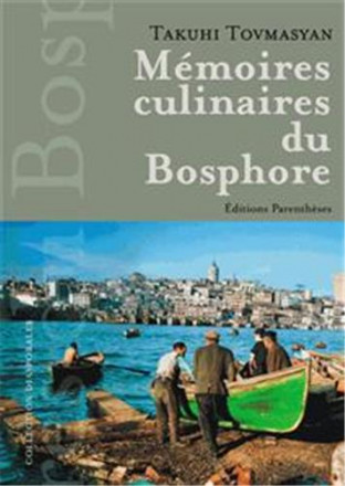 Mémoires culinaires du Bosphore
