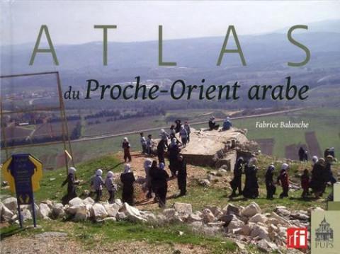 Atlas du Proche Orient arabe