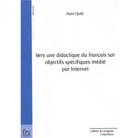 Vers une didactique du français sur objectifs spécifiques