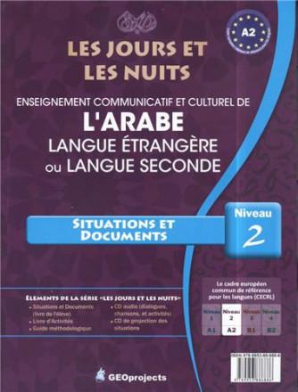 Les jours et les nuits, enseignement communicatif et culturel de l'arabe situations et documents niveau 2