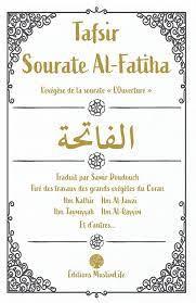 "Tafsir Sourate Al-Fatiha - L'exégèse de la sourate ""L'Ouverture"""
