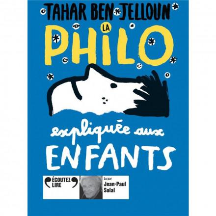 La philo expliquée aux enfants 1 CD audio MP3