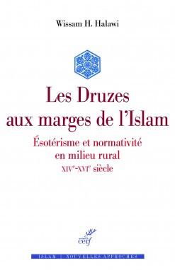Les Druzes aux marges de l'islam