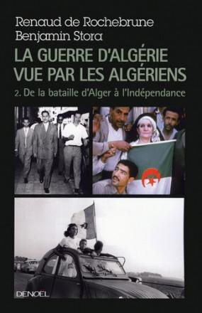 La guerre d'Algérie vue par les Algériens - Tome 2