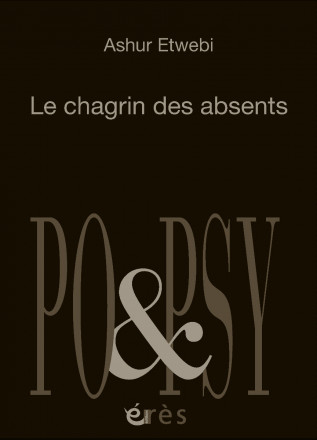 Le chagrin des absents (Arabe - Français)