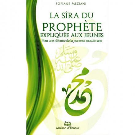 La sîra du prophète Muhammad expliquée aux jeunes