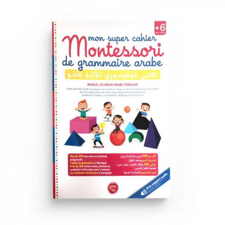 Mon Super Cahier Montessori de Grammaire Arabe (+6 ans)