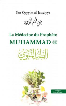 La médecine du Prophète Muhammad (saw) Bilingue ar-fr