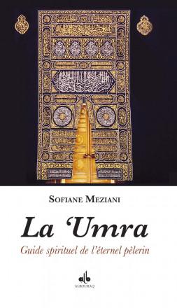 La 'Umra, guide spirituel de l´éternel pèlerin