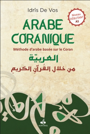 Arabe coranique - Méthode d'arabe basée sur le Coran